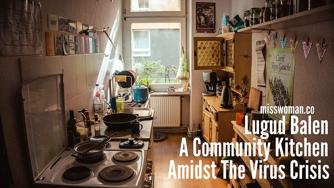 Lugud Balen pampanga community kitchen Covid19